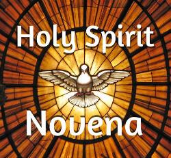 Join in praying the Novena to the Holy Spirit