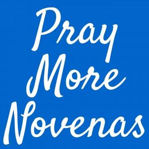 Pray More Novenas Podcast