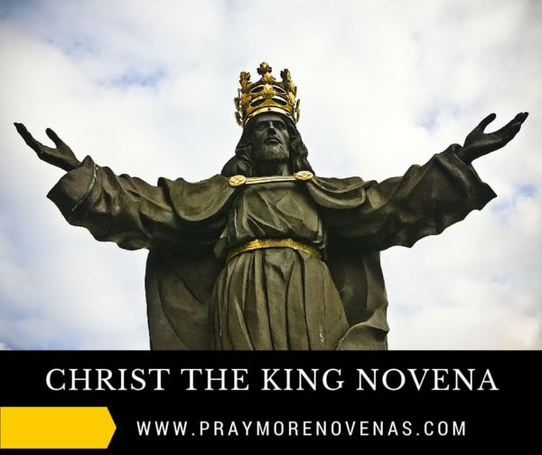 CHRIST THE KING NOVENA PRAYERS - Pray More Novenas - Novena