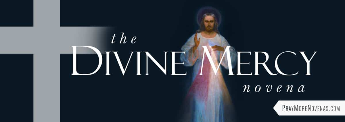 Join in praying the Divine Mercy Novena