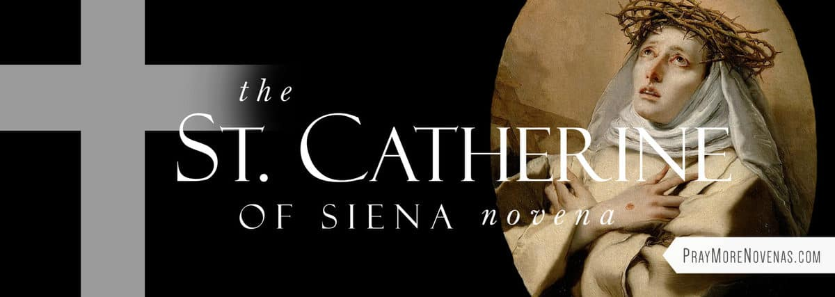 Join in praying the St. Catherine of Siena Novena