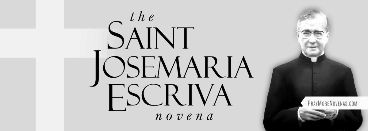 Join in praying the St. Josemaría Escrivá Novena