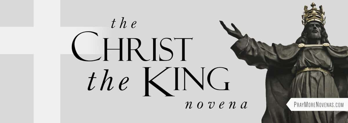 Join in praying the Christ the King Novena