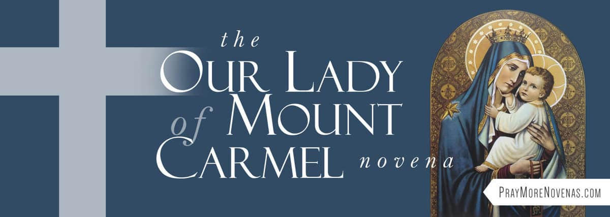 Join in praying the Our Lady of Mount Carmel Novena