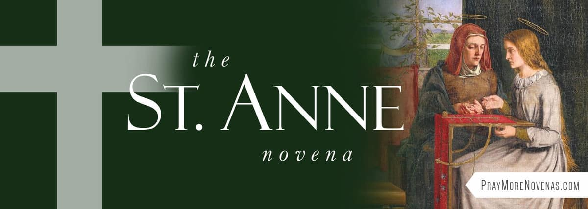 Join in praying the Traditional St. Anne Novena