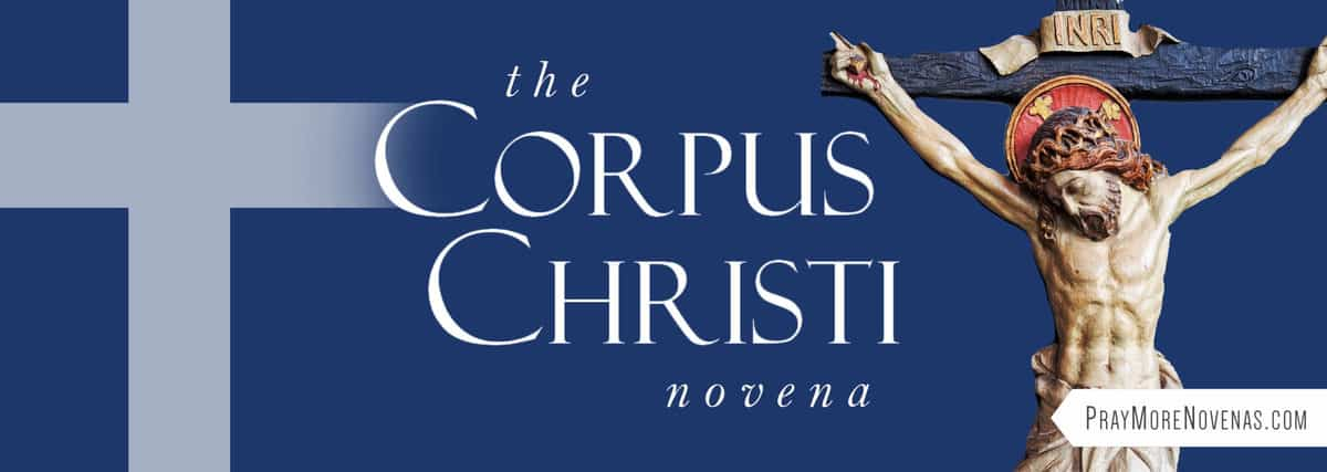Join in praying the Corpus Christi Novena