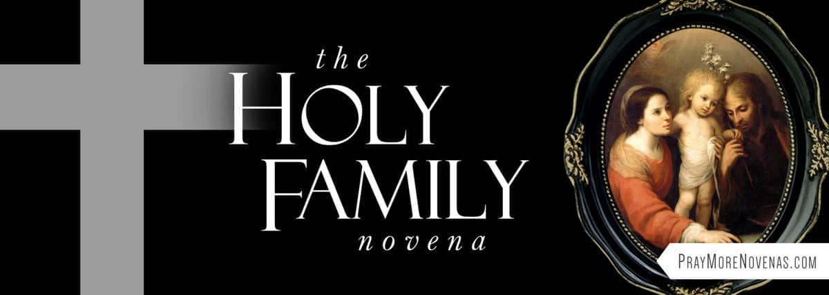 Join in praying the Holy Family Novena