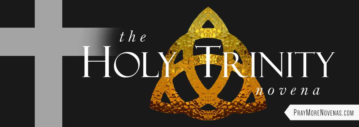 Join in praying the Holy Trinity Novena