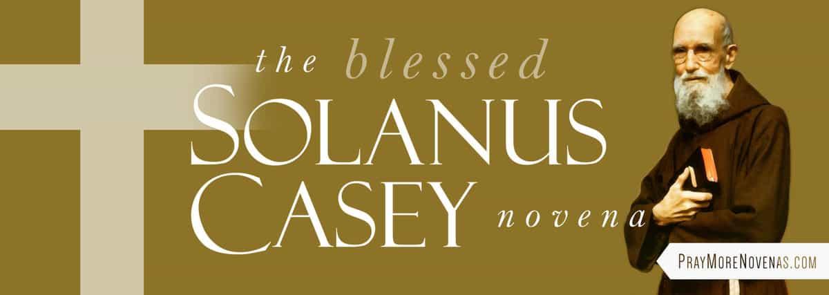 Join in praying the Blessed Solanus Casey Novena