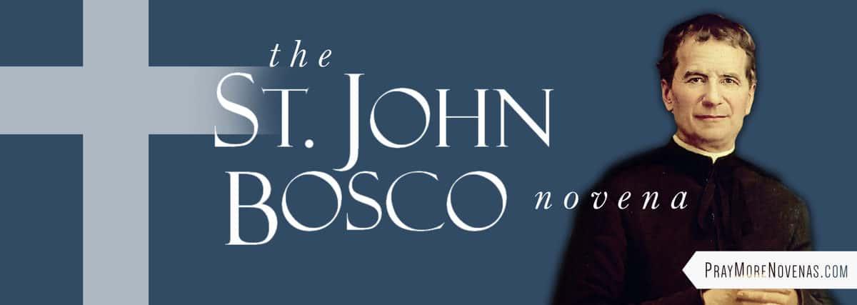 Join in praying the St. John Bosco Novena