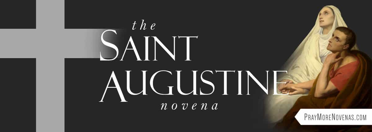 Join in praying the St. Augustine Novena
