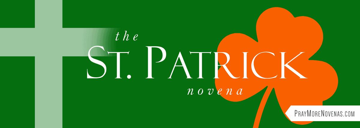 Join in praying the St. Patrick Novena