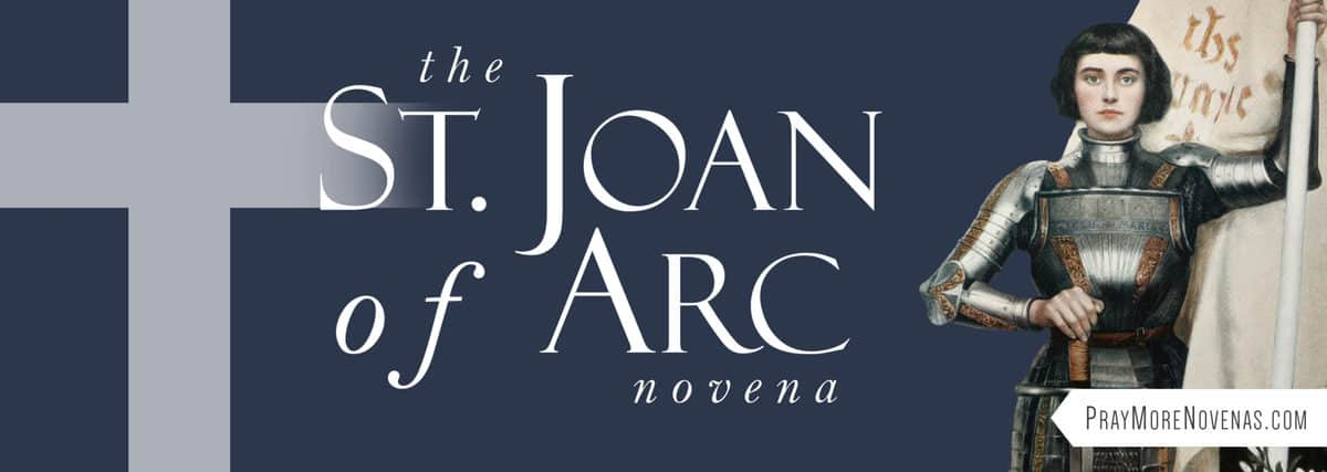 Join in praying the St. Joan of Arc Novena