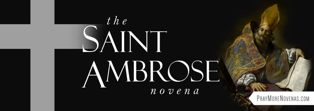 Join in praying the St. Ambrose Novena
