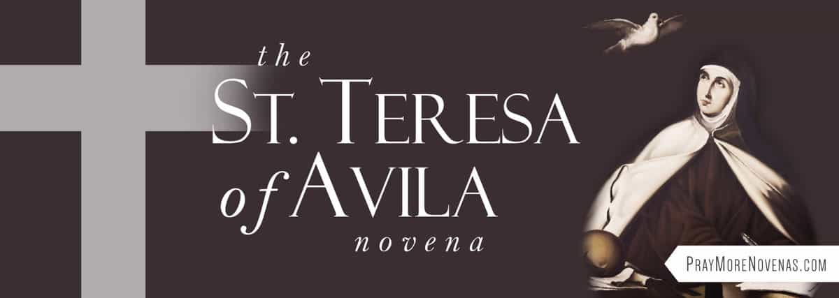 Join in praying the St. Teresa of Avila Novena