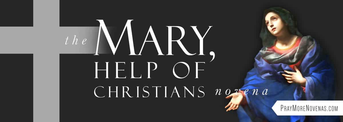 Join in praying the Mary Help of Christians Novena