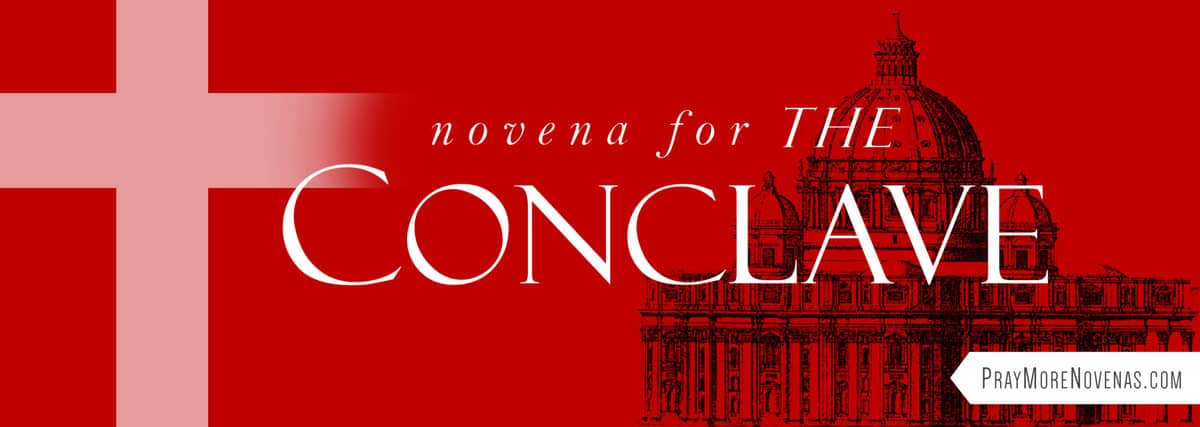 Join in praying the Novena for the Conclave