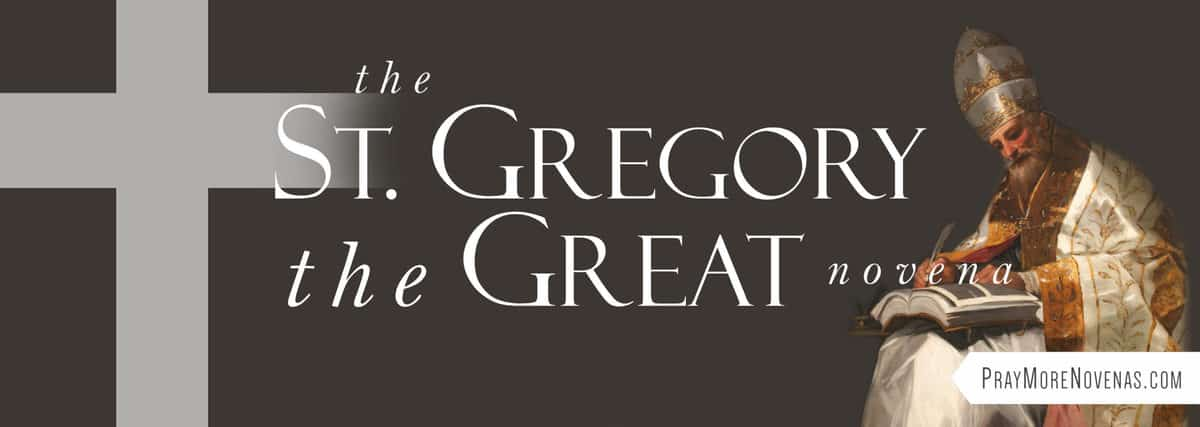 Join in praying the St. Gregory the Great Novena