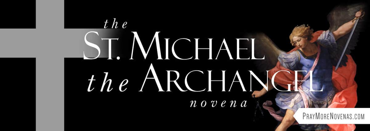 Join in praying the St. Michael the Archangel Novena