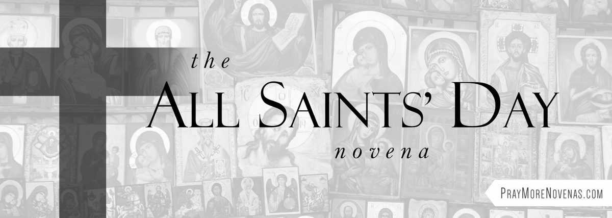 Join in praying the All Saints' Day Novena