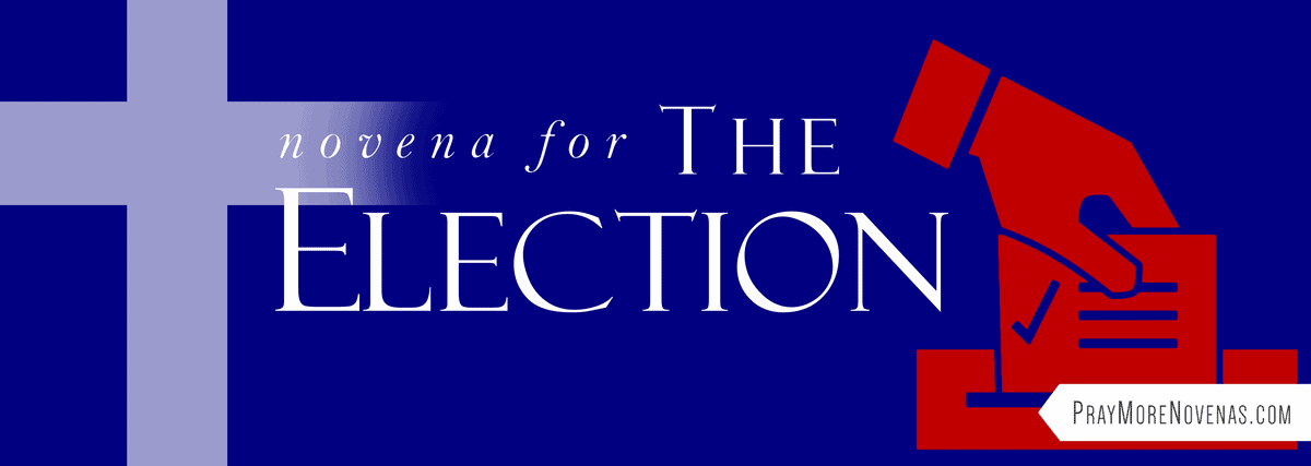 Join in praying the Novena for the Election