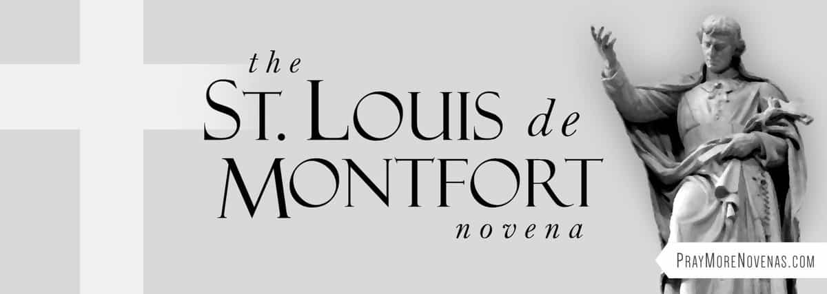 Join in praying the St. Louis de Montfort Novena