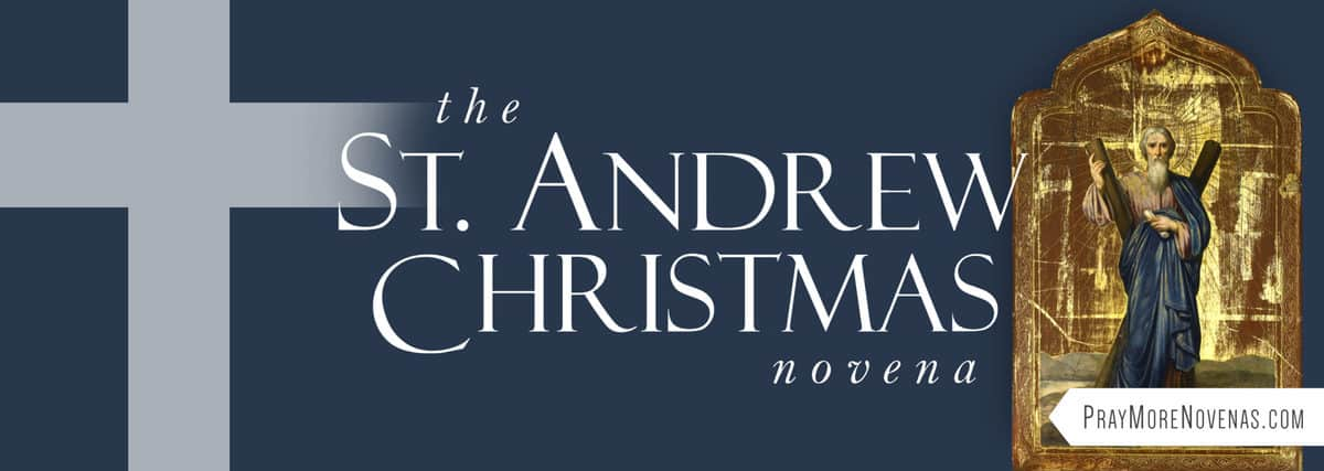 Join in praying the St. Andrew Christmas Novena