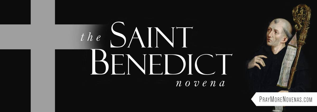 Join in praying the St. Benedict Novena