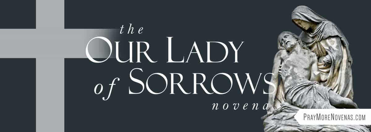 Join in praying the Our Lady of Sorrows Novena