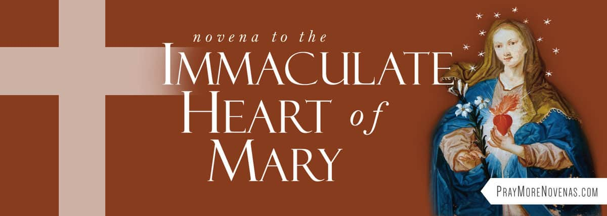 Join in praying the Novena to the Immaculate Heart of Mary