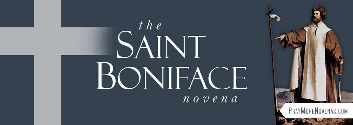Join in praying the St. Boniface Novena