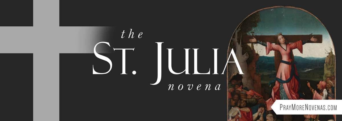 Join in praying the St. Julia Novena