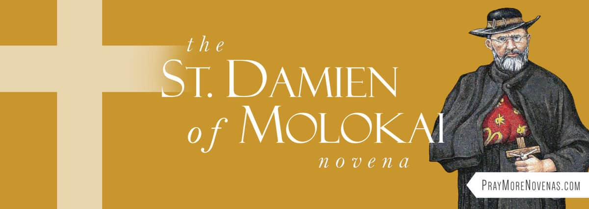 Join in praying the St. Damien of Molokai Novena