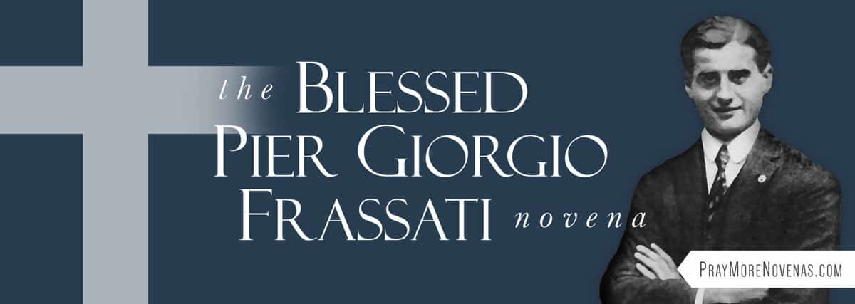 Join in praying the Blessed Pier Giorgio Frassati Novena