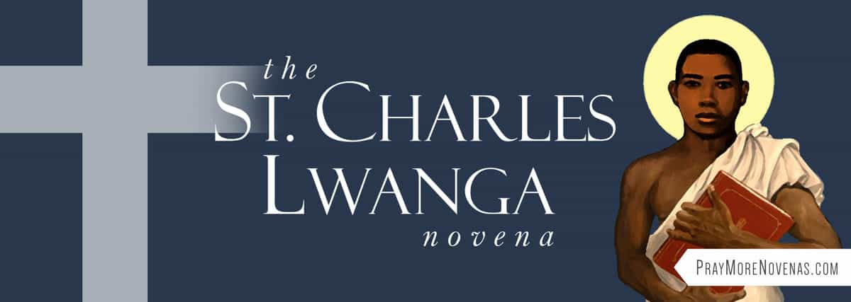 Join in praying the St. Charles Lwanga and Companions Novena