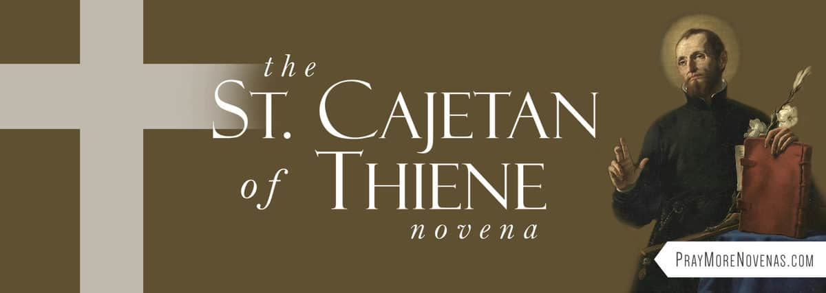 Join in praying the St. Cajetan of Thiene Novena