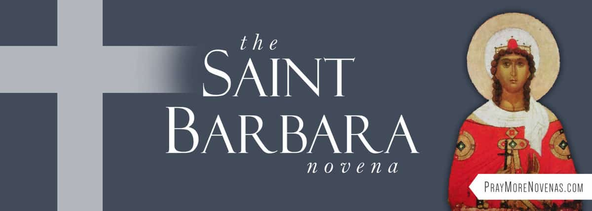 Join in praying the St. Barbara Novena