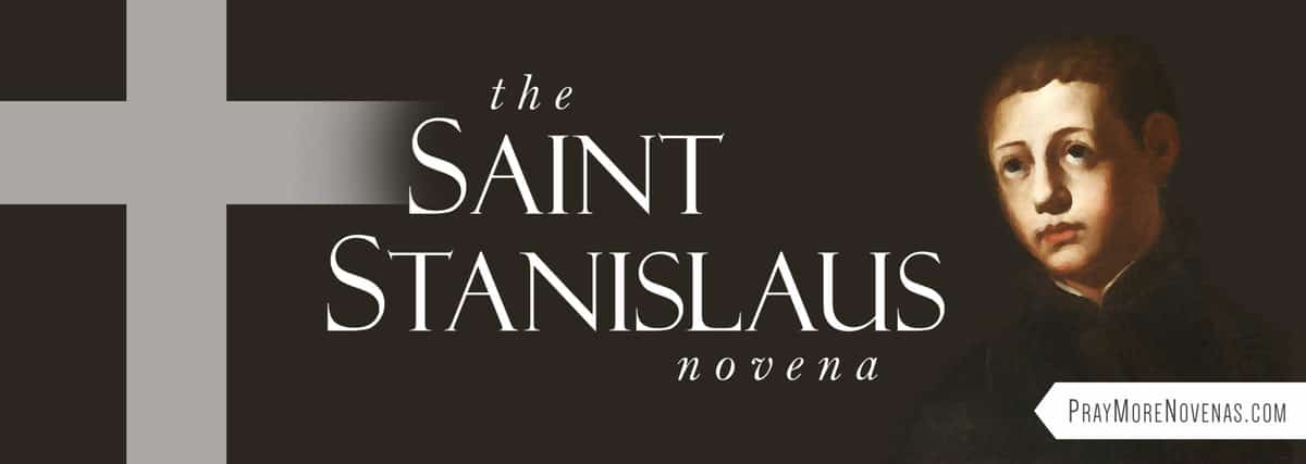 Join in praying the St. Stanislaus Novena
